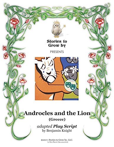 Whootie Owl\'s Stories to Grow by Reader\'s Theater Script~ Androcles and the Lion (English Edition)