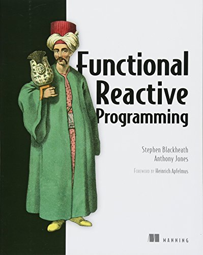 Functional Reactive Programming por Stephen Blackheath