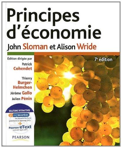 Principes d'économie 7e + eText + MyEconLab