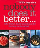 Nobody Does It Better: Why French Home Cooking Is Still the Best in the World