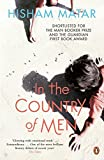 In the Country of Men by Hisham Matar (2011-12-22)