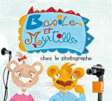 Basile Et Myrtille: Chez Le Photographe / Basil and Blueberry: In the Photographer's