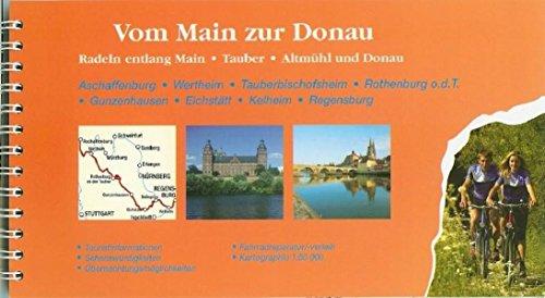 Vom Main zur Donau - Radeln entlang Main - Tauber - Altmühl und Donau 1:50.000