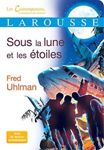 Sous la lune et les étoiles par Fred Uhlman