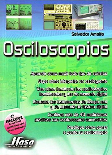 Descargar Libro Osciloscopios/ Oscilloscopes de Salvador Amalfa