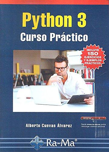 Python 3. Curso Practico por ALBERTO CUEVAS ALVAREZ