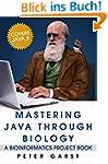 Mastering Java through Biology: A bio...