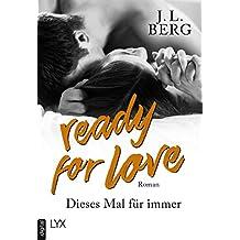 Ready for Love - Dieses Mal für immer (German Edition)