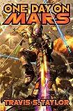 One Day on Mars (Tau Ceti Agenda)