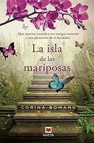 La Isla De Las Mariposas par Corina Bomann
