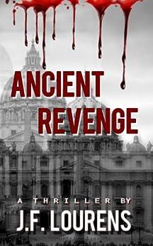 Ancient Revenge by [Lourens, JF]