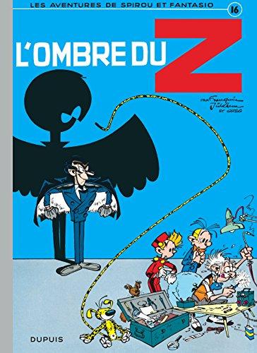 Spirou et Fantasio, tome 16 : L'Ombre du Z