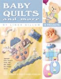 Baby Quilts and More
