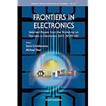 Frontiers in Electronics:Selected Papers from the Workshop on Frontiers in Electronics 2015 (WOFE-15)