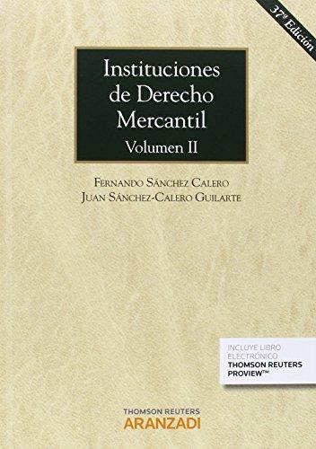 Instituciones De Derecho Mercantil. Volumen Ii (Gran Tratado)