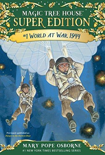 World at War, 1944 (Magic Tree House Super Edition Book 1) (English Edition)