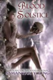 Blood Solstice (The Tale of Lunarmorte #3)