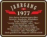 Original RAHMENLOS® Blechschild zum 40. Geburtstag: Jahrgang 1977