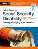 Nolo's Guide to Social Security Disability: Getting & Keeping Your Benefits 6th by Morton III, David A. (2012) Paperback