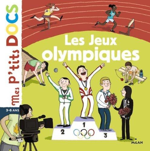 Mes P'Tits Docs: Les Jeux Olympiques by St??phanie Ledu (2012-04-11)