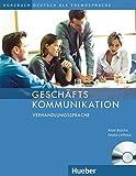 Geschäftskommunikation – Verhandlungssprache: Deutsch als Fremdsprache / Kursbuch mit Audio-CD