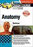 Crash Course: Anatomy Updated Print + eBook edition