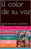 Best Colores de la ceja - El color de su voz: The color of Review