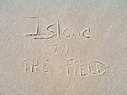 ISLAND IN THE FIELD (English Edition) di [Johnson, Reggie]