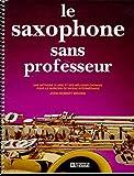 La saxophone sans professeur