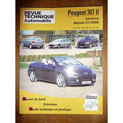REVUE TECHNIQUE AUTOMOBILE PEUGEOT 307 Phase II depuis 07/2005 Essence 1.4e 16V, 1.6e 16V et 2.0e 16v RRTAB0714.5