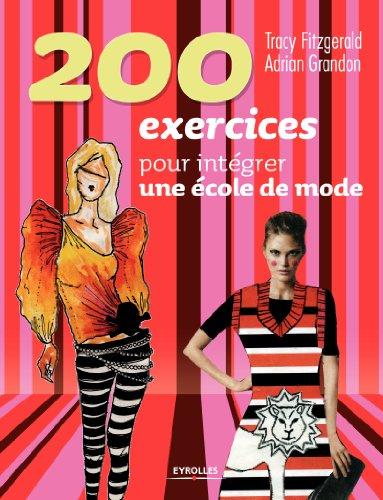 200 exercices pour intégrer une école de mode par Tracy Fitzgerald
