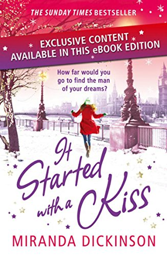 It Started With A Kiss: curl up this Christmas with a gorgeous festive read from the Sunday Times bestseller by [Dickinson, Miranda]