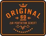 Original RAHMENLOS® Blechschild zum 60. Geburtstag: Original 60 Jahre zur Perfektion gereift
