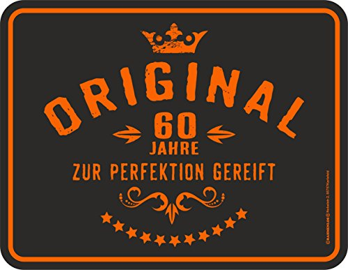 lechschild zum 60. Geburtstag: Original 60 Jahre zur Perfektion gereift ()