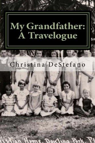 My Grandfather: A Travelogue - Carlie Platform