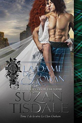 La Dame de Rowan (Le Clan Graham, Tome 1) par Suzan Tisdale