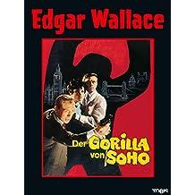 Edgar Wallace: Der Gorilla von Soho