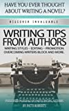 Writing tips from Authors: Volume 2 (For writers and authors)