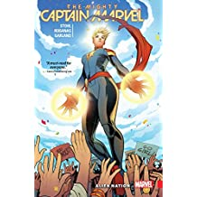 The Mighty Captain Marvel Vol. 1: Alien Nation (The Mighty Captain Marvel (2016-2017))