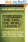 How to Survive The End Of The World A...