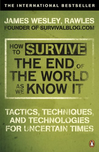 How to Survive The End Of The World As We Know It: Tactics, Techniques And Technologies For Uncertain Times (English Edition) - Safety First Bag