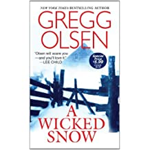 A Wicked Snow by Gregg Olsen (2012-08-07)