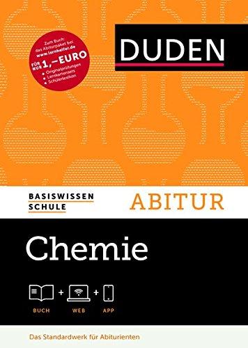Basiswissen Schule - Chemie Abitur: Das Standardwerk für Abiturienten