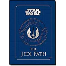 The Jedi Path: A Manual for Students of the Force (Star Wars (Chronicle))