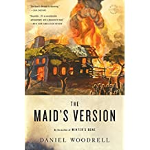 The Maid's Version: A Novel by Daniel Woodrell (2014-09-09)
