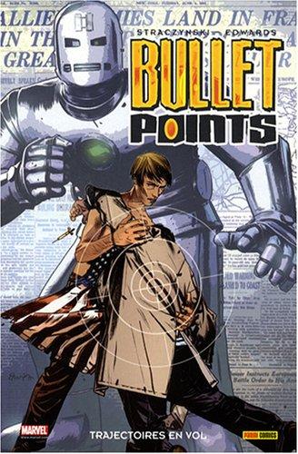Bullet Points, Tome 1 : Trajectoires en vol par Joe Michael Straczynski, Tommy Lee Edwards