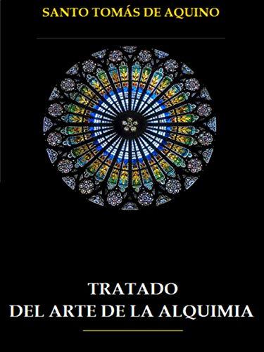 Tratado del Arte de la Alquimia por Santo Tomás de Aquino