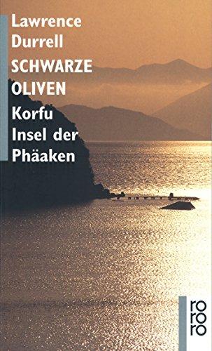 Schwarze Oliven: Korfu, Insel der Phäaken
