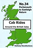 Cab Ride No.34 Dvd - Portsmouth to Eastleigh Return - Railway Recollections