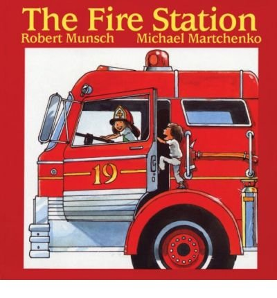 [(The Fire Station)] [Author: Robert N Munsch] published on (June, 1982)